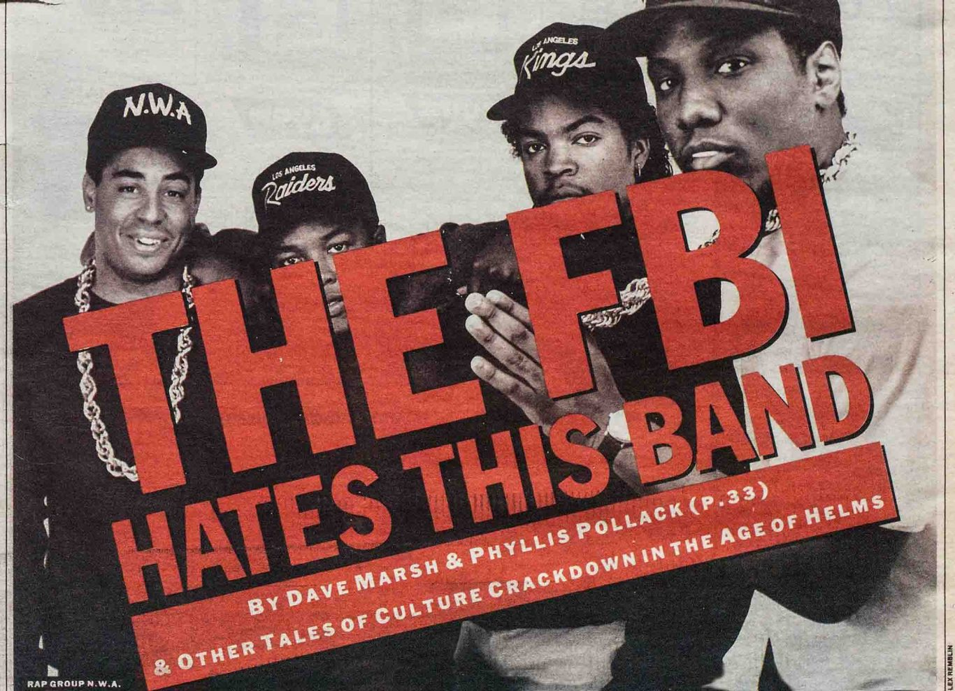1989 Village Voice article by Dave Marsh and Phyllis Pollack about FBI tracking NWA-THE FBI HATES THIS BAND